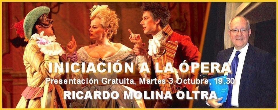 """Presentación gratuita del curso """"Iniciación a la Ópera"""" con Ricardo Molina Oltra"""